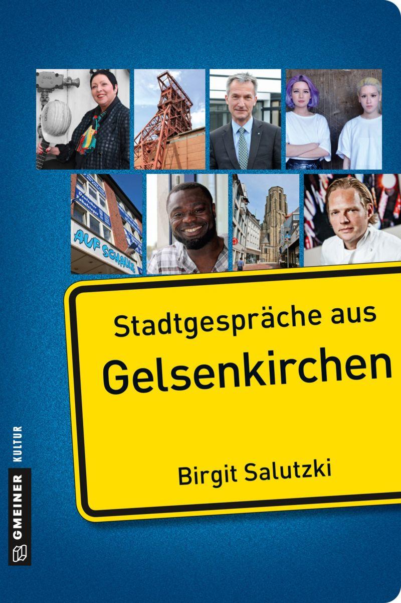 Birgit Salutzki – Stadtgespräche aus Gelsenkirchen (Buch)