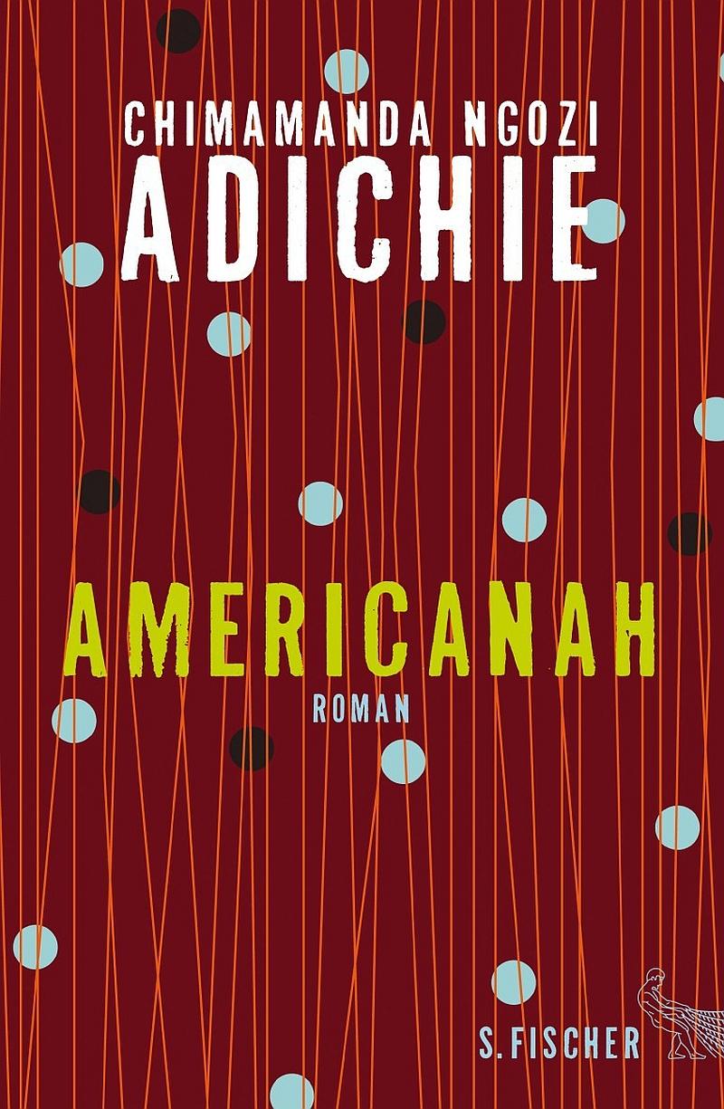 Chimamanda Ngozi Adichie – Americanah (Buch)