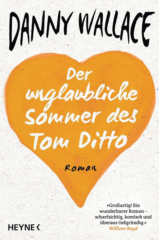 Danny Wallace – Der unglaubliche Sommer des Tom Ditto (Buch)