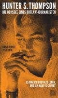 Hunter S. Thompson - Die Odyssee eines Outlaw-Journalisten Cover © Edition Tiamat