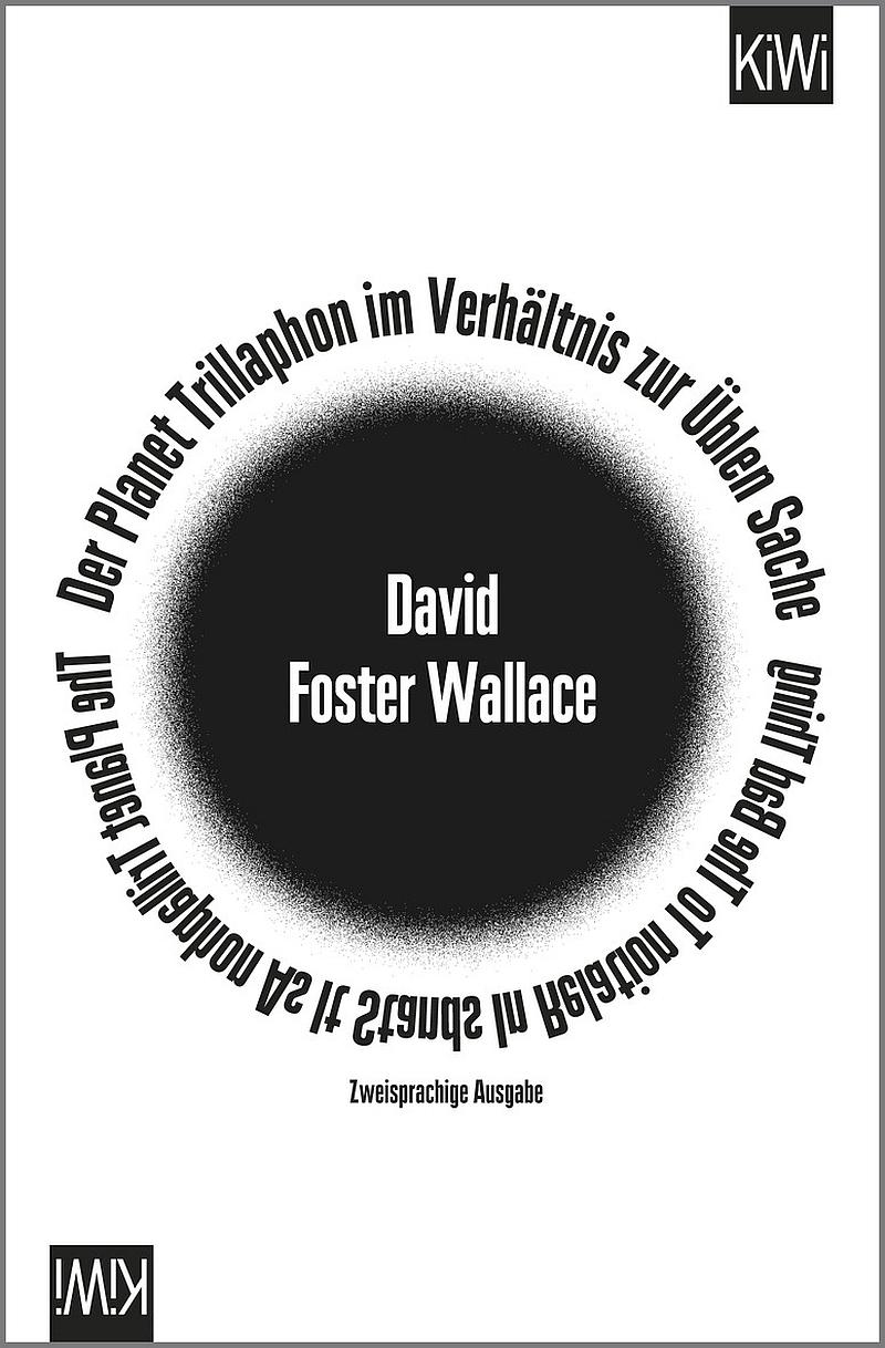 David Foster Wallace – Der Planet Trillaphon im Verhältnis zur üblen Sache (Buch)