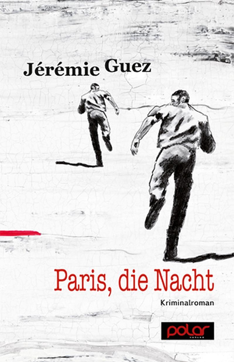 Jérémie Guez – Paris, die Nacht (Buch)