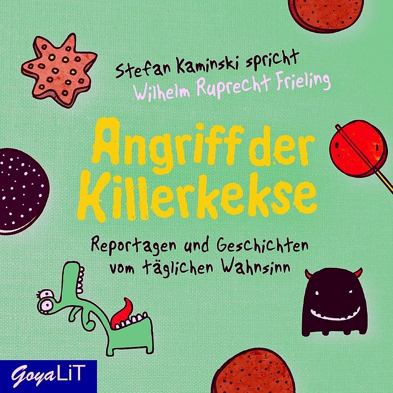 Wilhelm Ruprecht Frieling – Angriff der Killerkekse (Hörbuch, gelesen von Stefan Kaminski)