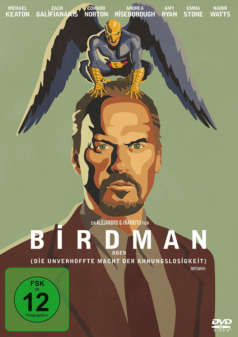 Birdman oder (Die unverhoffte Macht der Ahnungslosigkeit) – (Film, DVD/Blu-Ray)