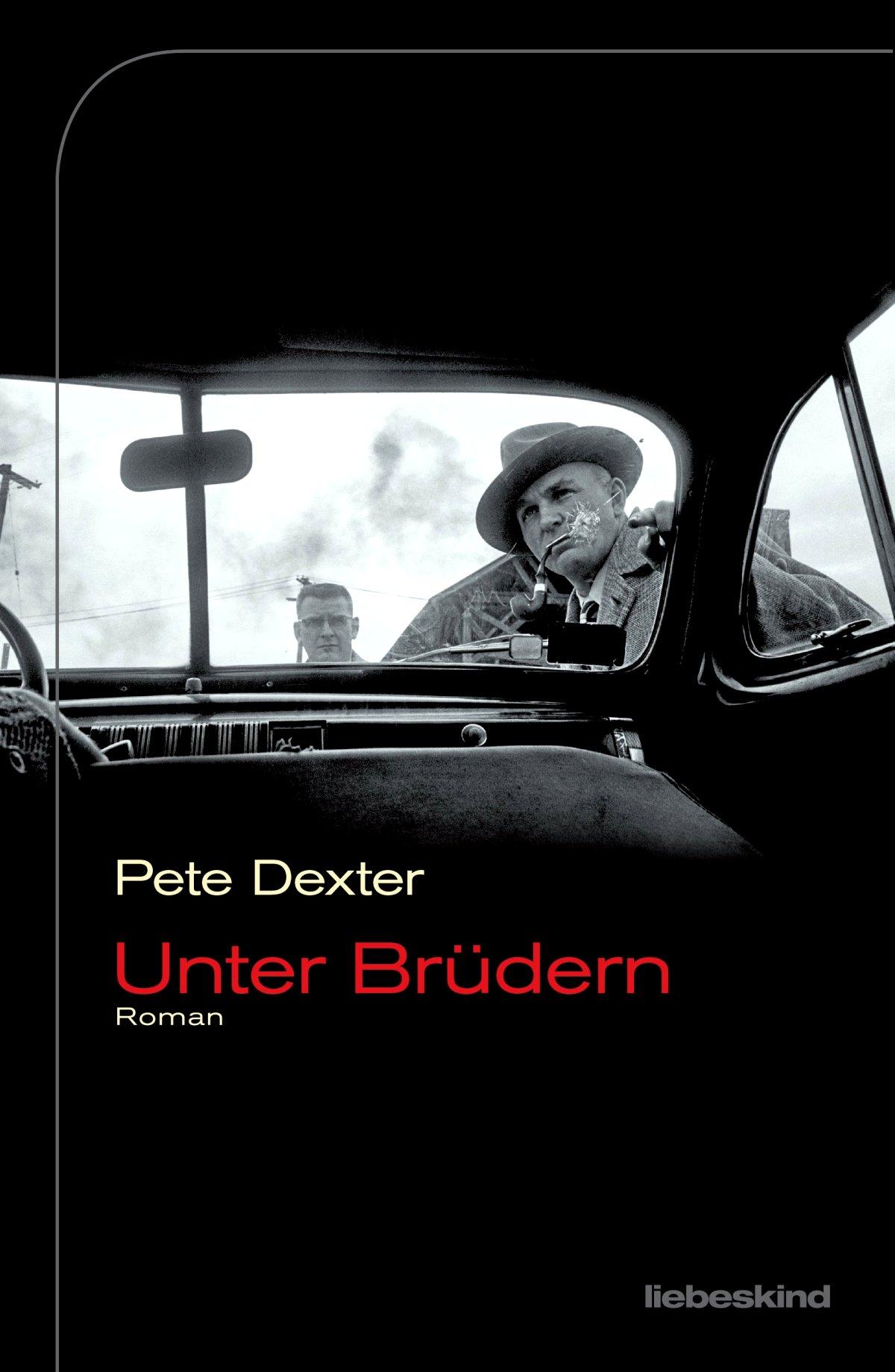 Pete Dexter – Unter Brüdern (Buch)