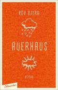 Bov Bjerg - Auerhaus (Cover © aufbau Verlag/Blumenbar)