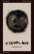 Dietmar Dath - Feldeváye - Roman der letzten Künste (Buch) Cover © Suhrkamp Nova