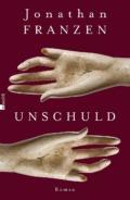 Jonathan Franzen - Unschuld (Cover © rowohlt)