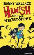 Danny Wallace - Hamish und die Weltstopper (Cover © Heyne fliegt)
