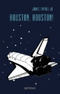 James Tiptree Jr. - Houston, Houston! (Cover © Septime Verlag)