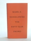 Mark Z. Danielewski – The Fifty Year Sword (Buch, Englisch)