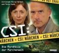Tanja Geke & Christoph Maria Herbst – CSI: Märchen – Die Mordfälle der Märchenwelt (Hörspiel)