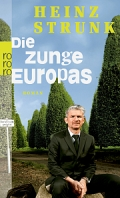 Heinz Strunk – Die Zunge Europas (Buch)