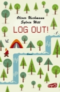 Oliver Uschmann & Sylvia Witt – Log Out! (Buch)