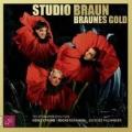 Studio Braun – Braunes Gold: Telefonarbeiten von Heinz Strunk, Rocko Schamoni und Jacques Palminger (Audio CD)
