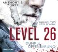 Anthony E. Zuiker & Duane Swierczynski – Level 26: Dunkle Offenbarung (Hörbuch, gelesen von Udo Schenk)