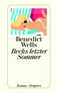 Benedict Wells - Becks letzter Sommer