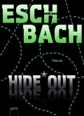 Andreas Eschbach - Hide*Out (Buch)