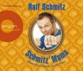 Ralf Schmitz – Schmitz' Mama – Andere haben Probleme, ich hab' Familie (Hörbuch, Autorenlesung)