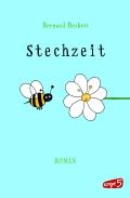 Bernard Beckett - Stechzeit (Buch)