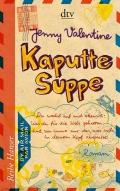 Jenny Valentine – Kaputte Suppe (Buch)