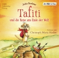 Julia Boehme - Tafiti und die Reise ans Ende der Welt (Hörbuch)