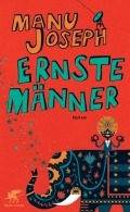 Manu Joseph - Ernste Männer (Buch)