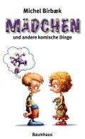 Michel Birbæk - Mädchen und andere komische Dinge (Buch)