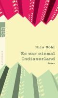 Nils Mohl – Es war einmal Indianerland (Buch)