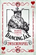 Robin Jarvis - Dancing Jax: Zwischenspiel (Buch)