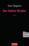 Sven Regener - Der kleine Bruder (Buch)