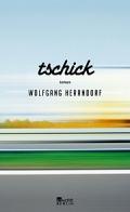 Wolfgang Herrndorf - Tschick (Buch)
