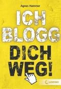 Agnes Hammer – Ich blogg dich weg! (Buch)