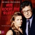 Roger Willemsen – Mir kocht die Blut! (Hörbuch, gelesen von Anke Engelke und Roger Willemsen)
