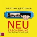 Michael Gantenberg – Neuerscheinung (Hörbuch, gelesen von Bastian Pastewka)