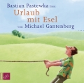 Michael Gantenberg – Urlaub mit Esel (Hörbuch, gelesen von Bastian Pastewka)