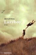 Michael Weins – Lazyboy (Buch)