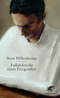Sven Hillenkamp - Fußabdrücke eines Fliegenden (Buch)