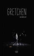 Gretchen (Buch) von einzlkind
