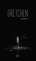 einzlkind – Gretchen (Buch)