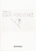Andre Lux – Egon Forever! 2 (Buch)