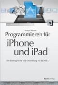Markus Stäuble – Programmieren für iPhone und iPad (Buch)