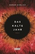 Roman Ehrlich - Das kalte Jahr (Buch)