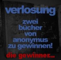 Anonymus Verlosung 7/13 - Die Gewinner sind...