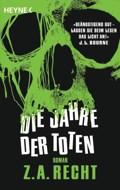 Z.A. Recht – Die Jahre der Toten (Buch)