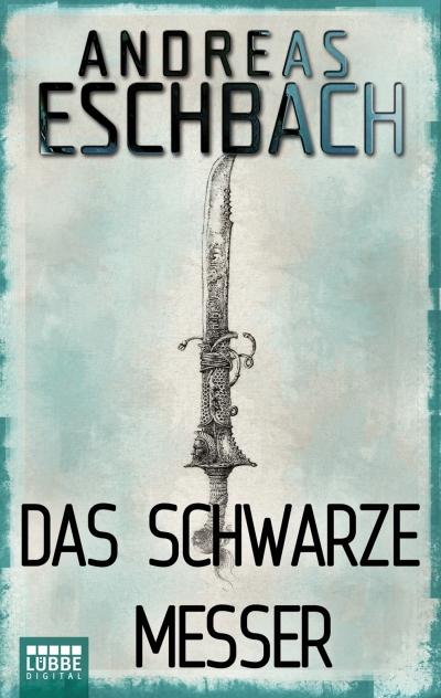 Andreas Eschbach – Das schwarze Messer (E-Book)