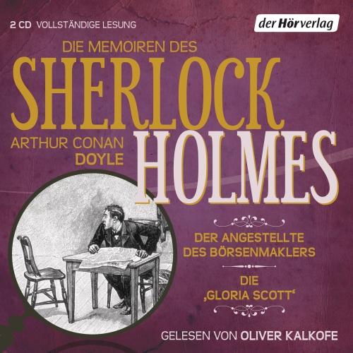 Arthur Conan Doyle – Die Memoiren des Sherlock Holmes, Folge 8 (Hörbuch, gelesen von Oliver Kalkofe)