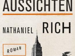 Nathaniel Rich - Schlechte Aussichten (Buch) Cover © Klett-Cotta