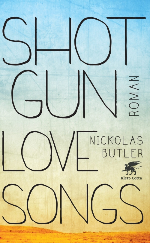 Nickolas Butler – Shotgun Lovesongs (Buch)