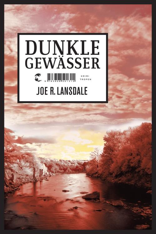 Joe R. Lansdale – Dunkle Gewässer (Buch)